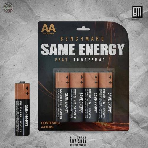 B3nchMarQ - Same Energy Ft. Towdeemac Mp3