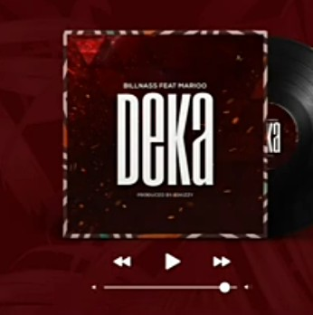 Billnass - Deka Ft. Marioo Mp3 Audio Download