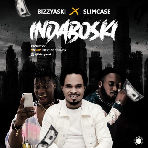 Bizzyaski Ft. Slimcase - Indaboski Mp3