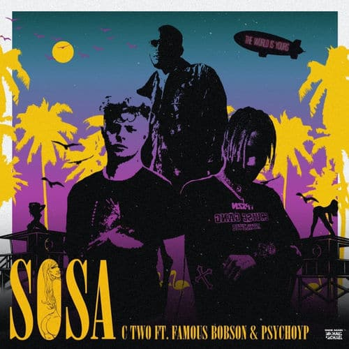 C-Two - Sosa Ft. PsychoYP, Famous Bobson Mp3