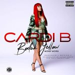 Cardi B – Bodak Yellow