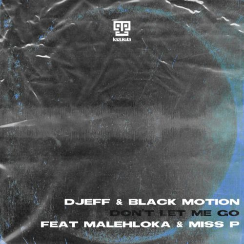DJEFF & Black Motion - Don