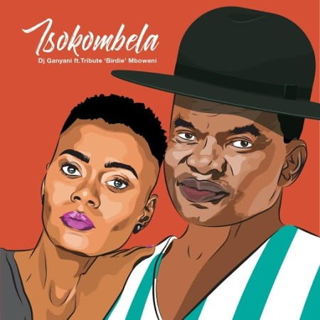 DJ Ganyani - Tsokombela Ft. Tribute Birdie Mboweni Mp3 Audio Download