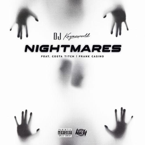 DJ Kaymoworld - Nightmares Ft. Costa Titch, Frank Casino Mp3 Audio Download