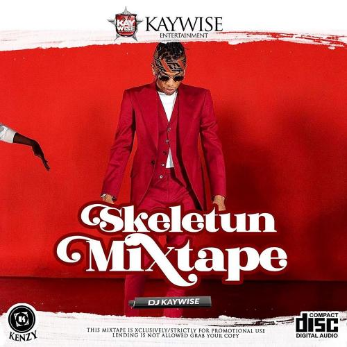 Mix by DJ Kaywise - Skeletun (Mixtape) Mp3 Audio Download