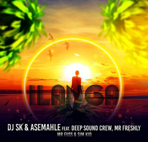 DJ SK & Asemahle - iLanga Ft. DeepSound Crew, Mr Freshly, Mr Fuss, Sim Kid Mp3 Audio Download
