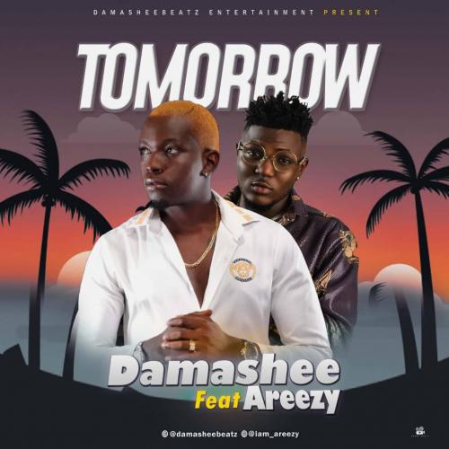 Damasheebeatz - Tomorrow Ft. Areezy Mp3 Audio Download