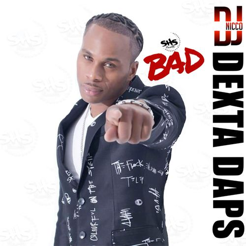 Dexta Daps - Bad Mp3 Audio Download