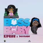 Dovey Magnum – Boss Baby Ft. Kiprich