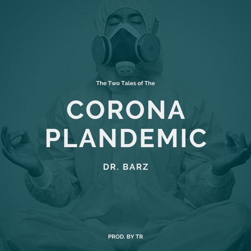Dr. Barz - Corona Plandemic Mp3