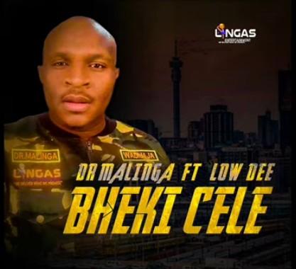 Dr Malinga - Bheki Cele Ft. Low Dee Mp3 Audio Download