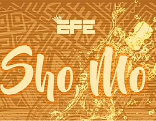 Efe - Sho Mo Mp3