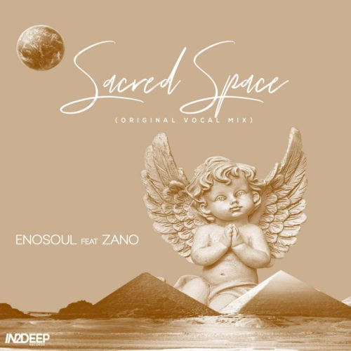 Enosoul - Sacred Space Ft. Zano Mp3 Audio Download