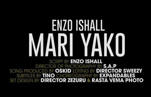 Enzo Ishall - Mari Yako (Audio + Video) Mp3 Mp4 Download