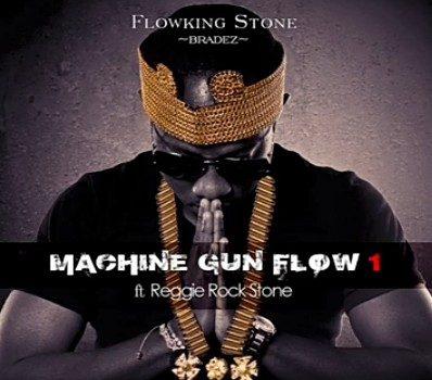 Flowking Stone - Machine Gun Flow Ft. Reggie Rockstone Mp3