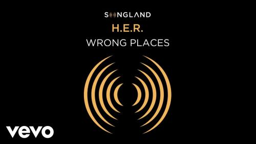 H.E.R. - Wrong Places (from Songland) Mp3 Download