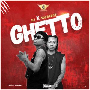 H.I Mufasa - Ghetto Ft. Sugarboy Mp3 Audio Download