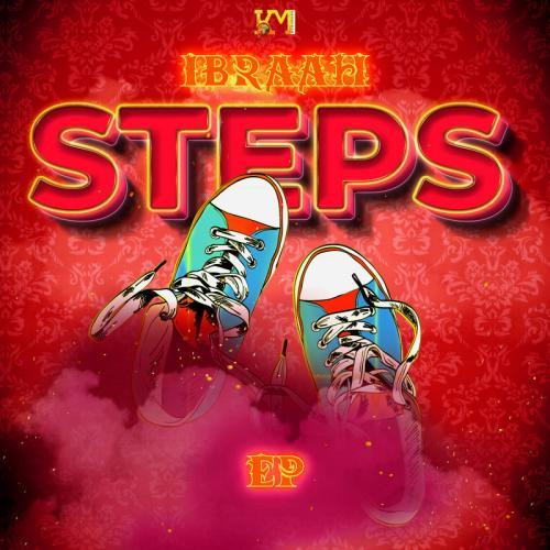 Ibraah - Steps (Full EP) Zip Mp3 Fast Download free audio complete album