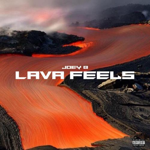Joey B - Lava Feels EP Mp3 Zip Fast Download Free Audio Complete Full Album
