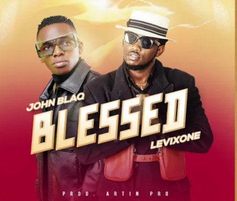 John Blaq - Blessed Ft. Levixone Mp3