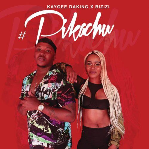 Kaygee Daking & Bizizi - Pikachu Mp3 Audio Download