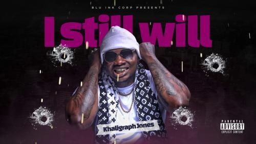 Khaligraph Jones - I Still Will (Will Freestyle) Mp3