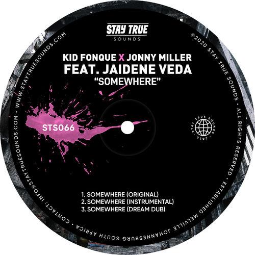 Kid Fonque - Somewhere Ft. Jonny Miller, Jaidene Veda Mp3