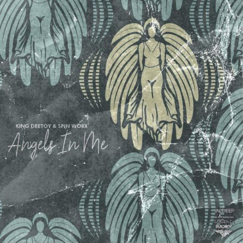 King Deetoy & Spin Worx - Angels In Me Mp3