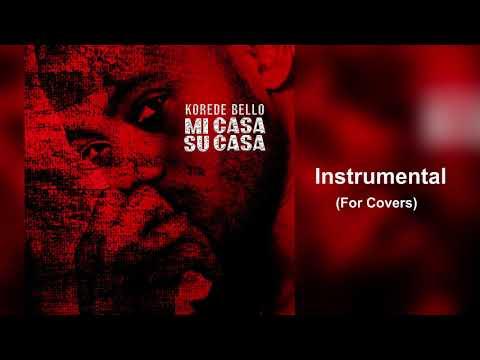 Korede Bello - Mi Casa Su Casa (Instrumental For Covers) Download