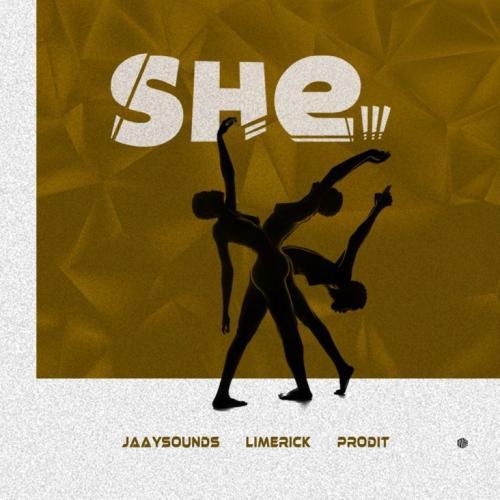 Limerick x Jaaysounds x Prodit - She Mp3