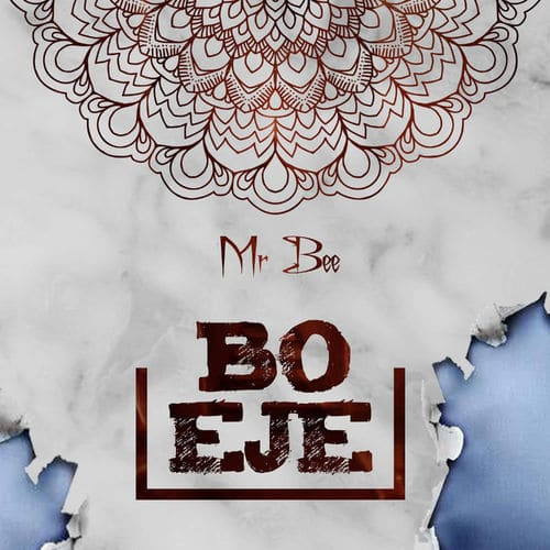 Mp3 Mr Bee - Bo Eje