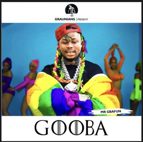 Mr Gbafun - Gooba