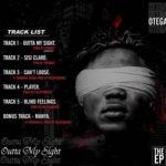 Otega – Outta My Sight (FULL EP)