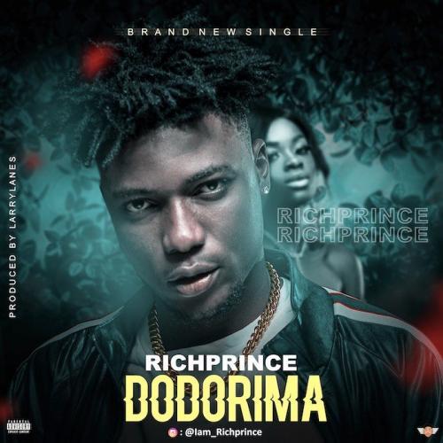 Richprince - Dodorima Mp3 Audio Download