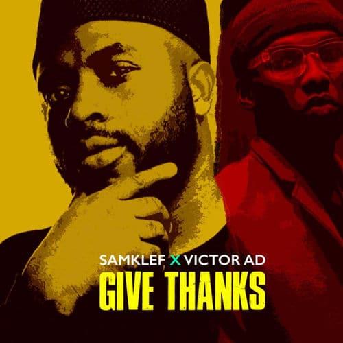 Samklef - Give Thanks Ft. Victor AD Mp3