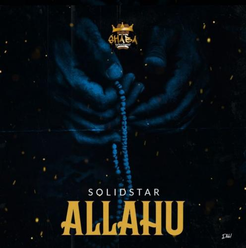Solidstar - Allahu (Mixed by Indomix) Mp3