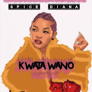 Spice Diana - Kwata Wano Mp3 Audio Download