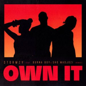 Stormzy - Own It (Remix) Ft. Burna Boy, Sho Madjozi Mp3