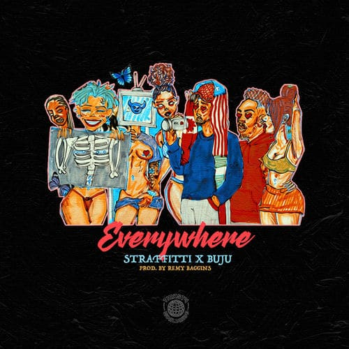 Straffitti Ft. Buju - Everywhere Mp3 Audio Download