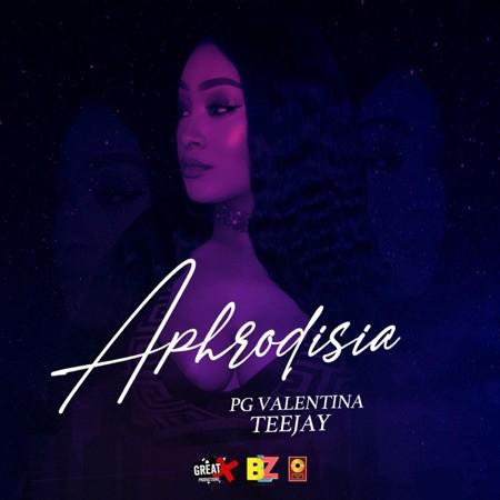 Teejay - Aphrodisia Ft. PG Valentina Mp3