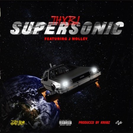 Thxbi - Supersonic Ft. J Molley Mp3 Audio Download