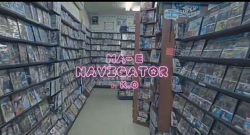 VIDEO: Ma-E - Navigator Ft. K.O Mp4 Download