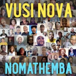 Vusi Nova - Nomathemba Mp3