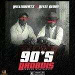 WillisBeatz – 90's BadBois Ft. Afezi Perry