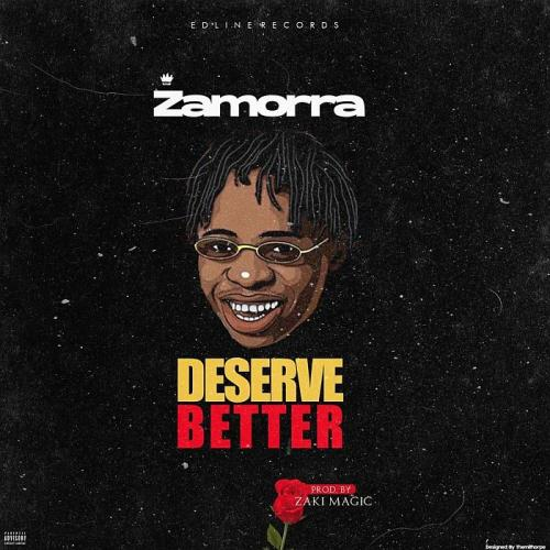 Zamorra - Deserve Better Mp3