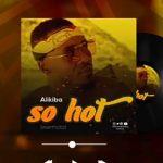 Alikiba – So Hot (Prod. by Kimambo Beat)