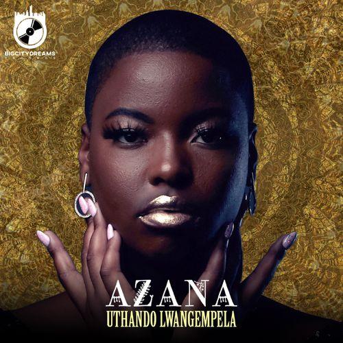 Azana - Uthando Lwangempela Mp3 Audio Download