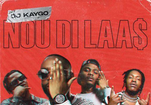 DJ Kaygo - Nou Di Laas Ft. Focalistic, Makwa, Tweezy Mp3 Audio Download