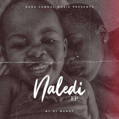 DJ Mandy Ft. Gaba Cannal - Mbube Mp3 Audio Download