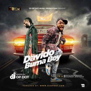 DJ OP Dot - Best Of Davido Vs Burna Boy Mix (Mixtape) Mp3 Audio Download